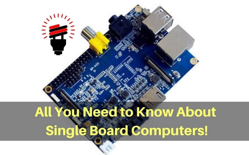 Introduction to Single Board Computers