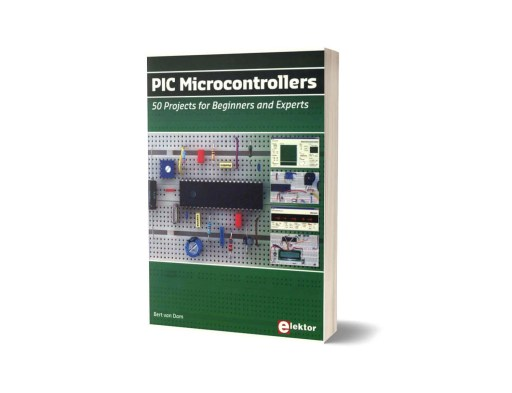 PIC Microcontrollers 50 Projects for Beginners and Experts by Bert Van Dam