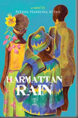 Harmattan Rain by Ghanaian writer Ayesha Harruna Attah