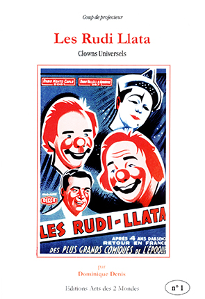 Les Rudi Llata - Clowns universels par Dominique Denis