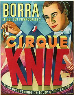 Affiche de Borra - pickpocket au Cirque Knie - en 1951