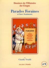 Parades Foraines et ses boniments - Claudia Vivaldi, éditrice de Cirque