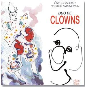 Clowns par Gérard Gagnepain - une âme d'artiste
