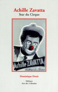 couverture Achille Zavatta - Star du Cirque par Dominique Denis