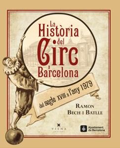 Histoire du Cirque à Barcelone par Ramon Bech i Batlle, auteur catalan