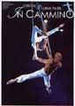 In Cammino - Revues de Cirque