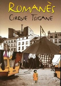 Romanès - Définition Cirque