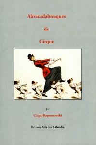 Abracadabresques de Cirque - écoles