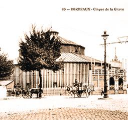 Cirques en bois et en pierre de Bordeaux