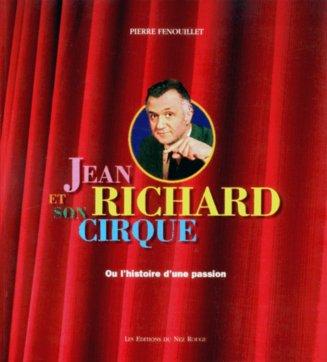 Pierre Fenouillet : Jean Richard et son cirque - couverture