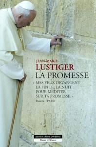Lustiger, JM. La Promesse. Parole et silence, 2002