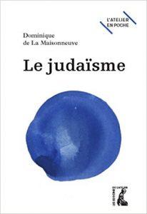 Couverture livre : Le Judaïsme tout simplement. D de la Maisonneuve. L'Atelier