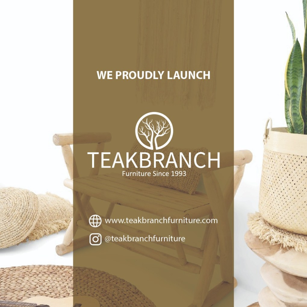 Our Teak Branch Furniture Wholesale Project is launched