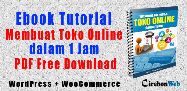 Cirebon Web Ebook Tutorial Membuat Toko Online