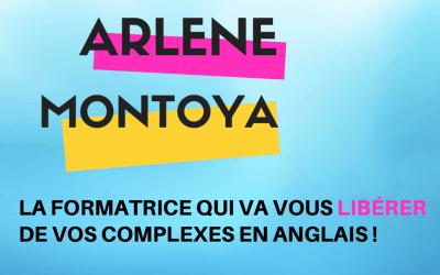 Arlene Montoya, la formatrice qui va vous libérer de vos complexes en anglais