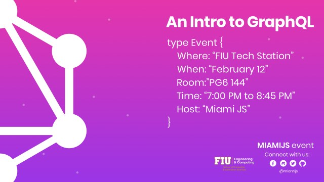 Flyer for MiamiJS Meetup An Intro to GraphQL