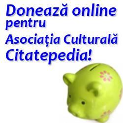 Doneaza online pentru Asociatia Culturala Citatepedia
