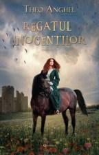 Regatul inocenților - cartea întâi