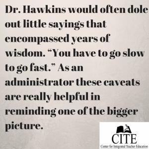 Dr. Hawkins would often dole out little