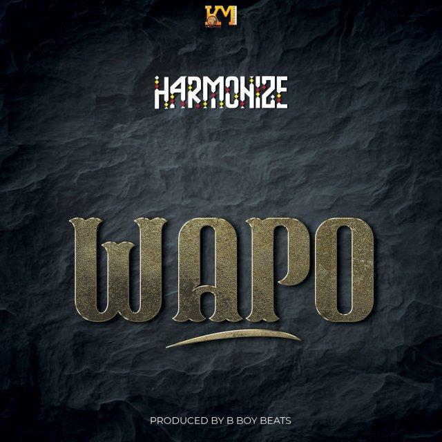 DOWNLOAD MP3 Harmonize – Wapo AUDIO