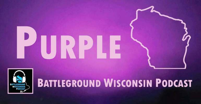 """Purple"" Battleground Wisconsin Podcast"