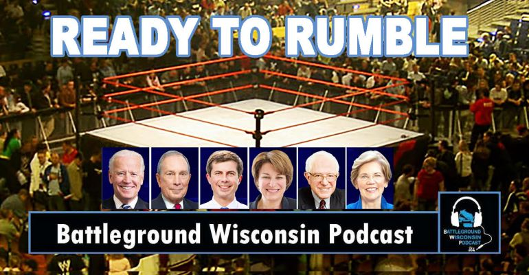 """Let's get ready to rumble"" Battleground Wisconsin Podcast"