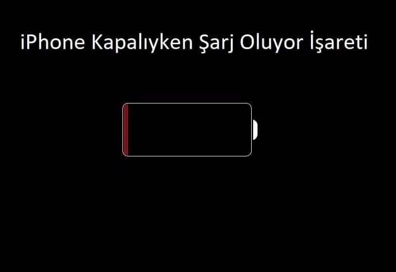 iPhone kapaliyken sarj oluyor