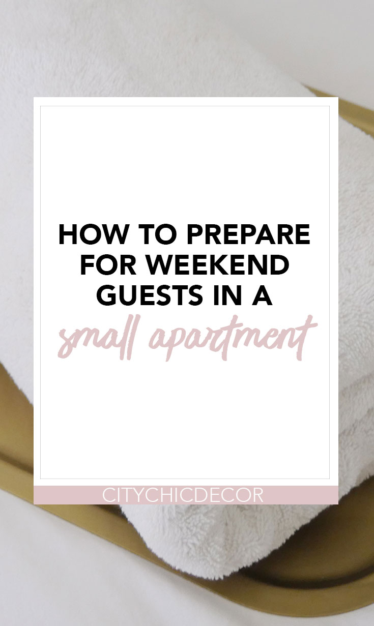 Have guests staying for the weekend but live in a small apartment? Here are some easy tips and tricks on how to prepare and host for guests overnight in your small space. #hostingaparty #partyideas #hostingguests #hostingguestsovernight #hostingguestsfortheweekend