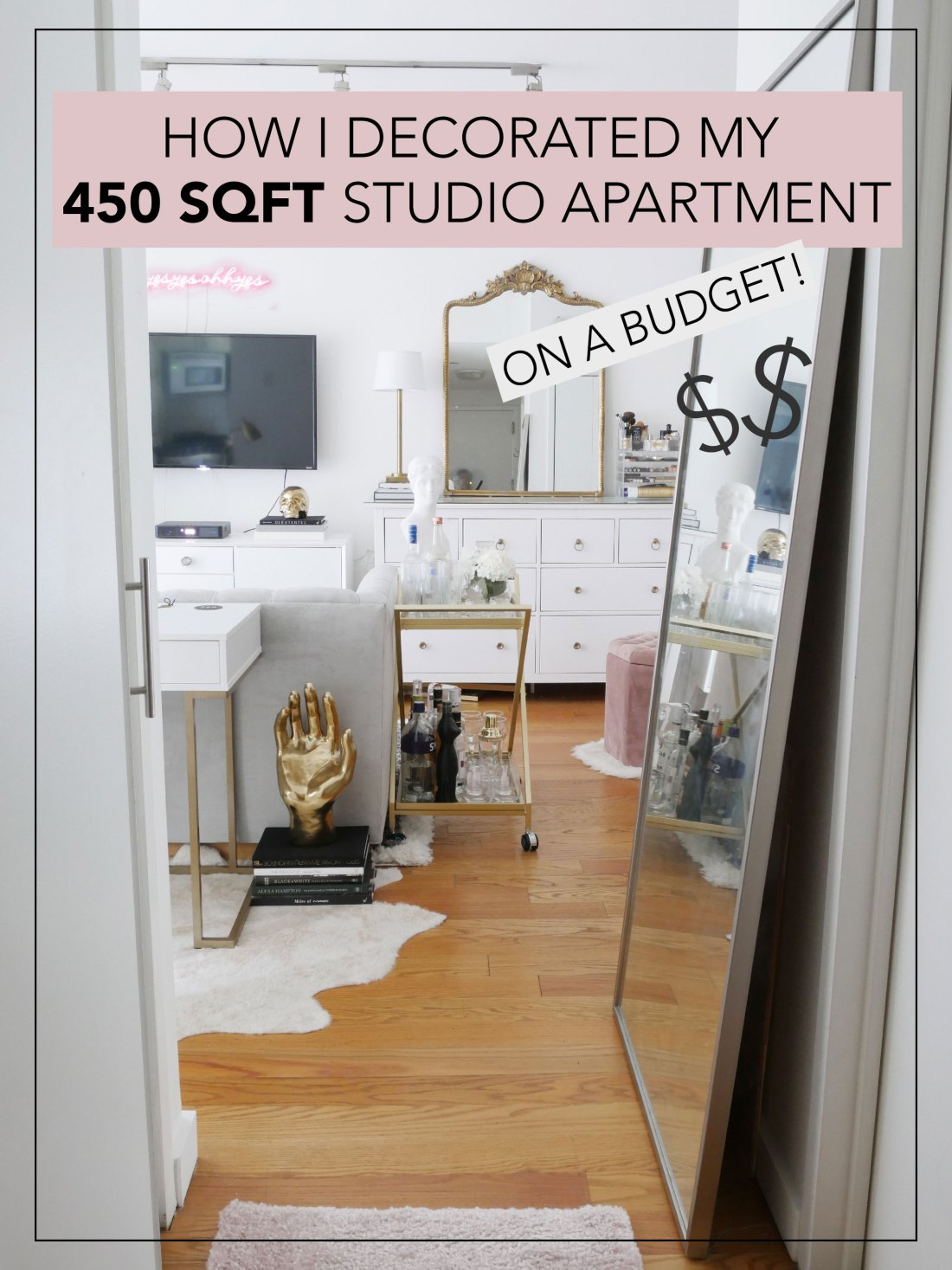 My 450 SQFT Studio Apartment Reveal - City Chic Decor