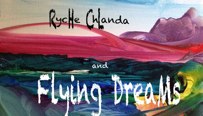 Ryche Chlanda and Flying Dreams