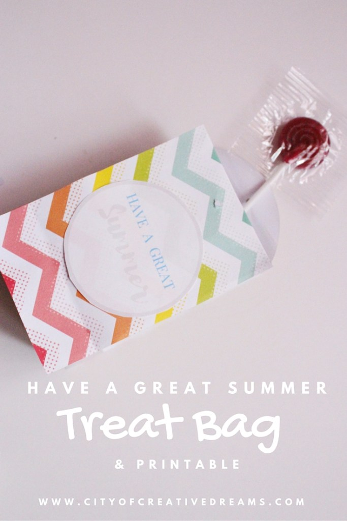 Have A Great Summer Treat Bags & Printable | City of Creative Dreams