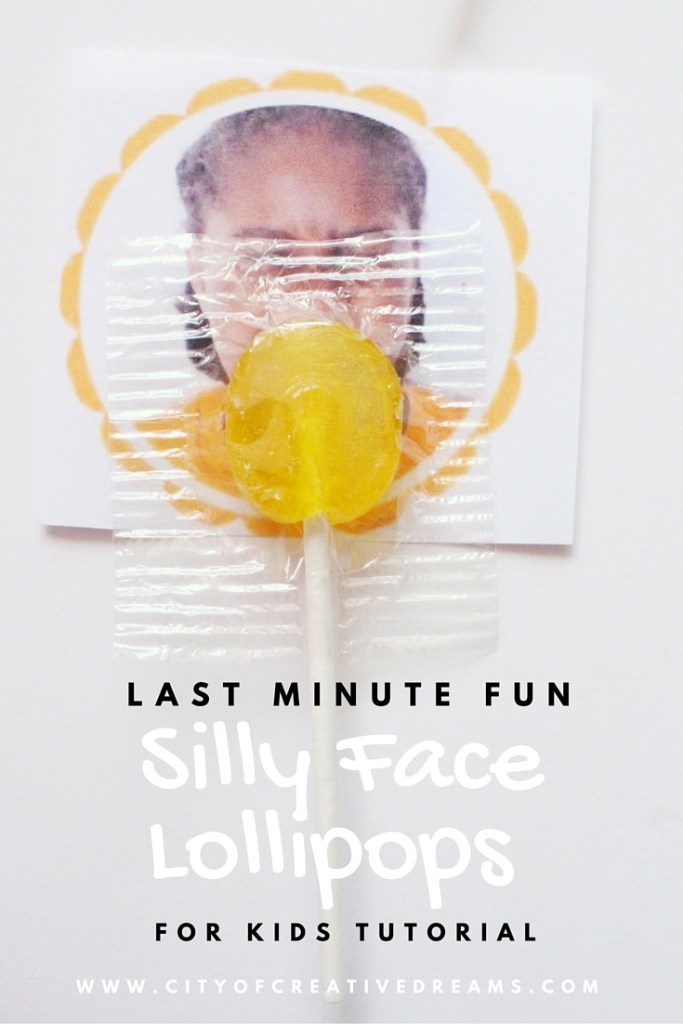 Last Minute Fun Silly Face Lollipops for Kids Tutorial | City of Creative Dreams
