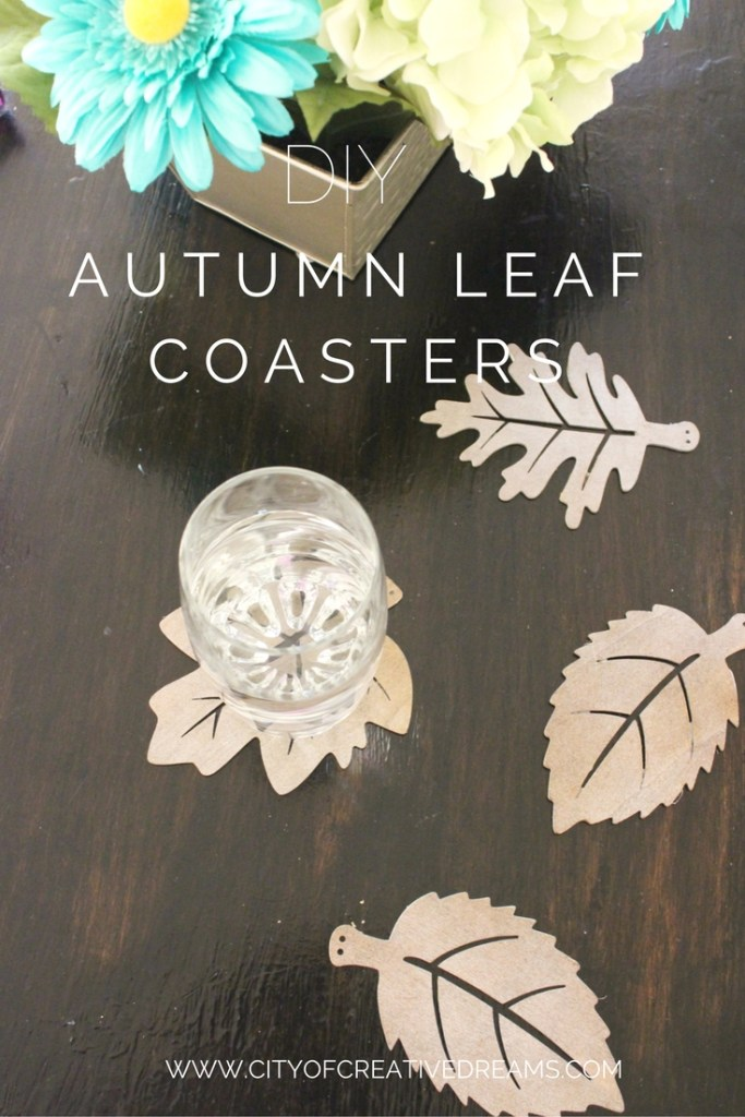 DIY Autumn Leaf Coasters | City of Creative Dreams