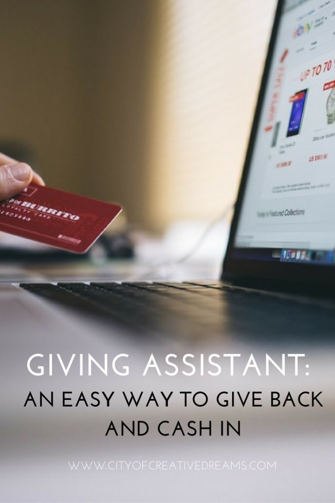 Giving Assistant: A Easy Way to Give Back and Cash In   City of Creative Dreams