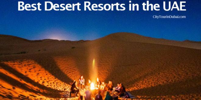The 10 Best Desert Resorts in the UAE