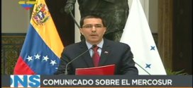 «Nada ni nadie podrá suspendernos del Mercosur, Venezuela es Mercosur»,