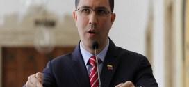Canciller Arreaza rechaza acciones de funcionarios de Trump que buscan alentar violencia en Venezuela