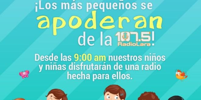¡EPA COLOCA EL DIAL 107.5FM! Este Día de los niños y las niñas disfrútalo desde casa con música de Radio Lara