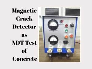 Magnetic Crack Detector as NDT Test of Concrete