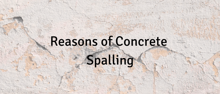 Reasons of Concrete Spalling