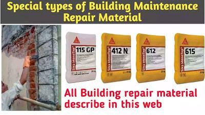 special type of building maintenance repair material