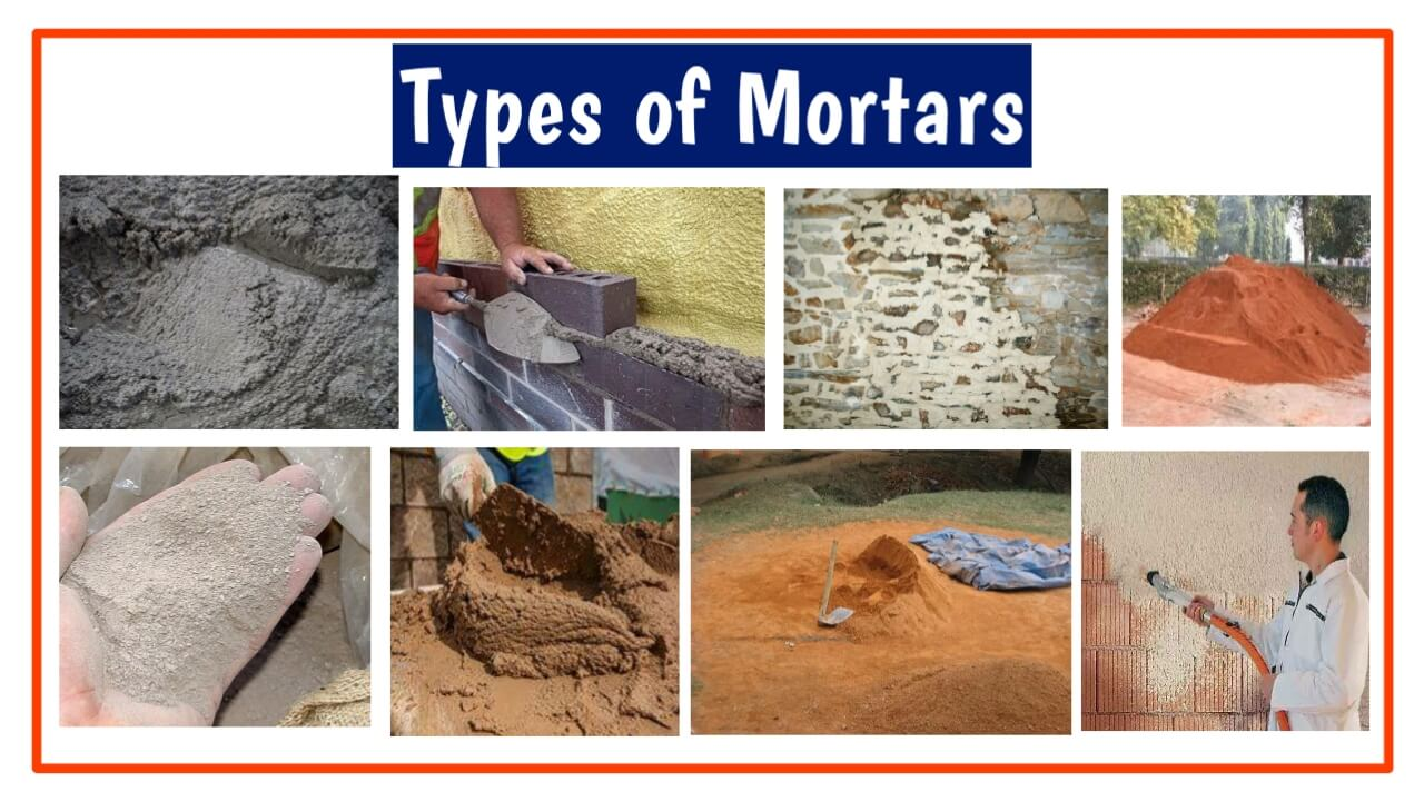 types of mortar