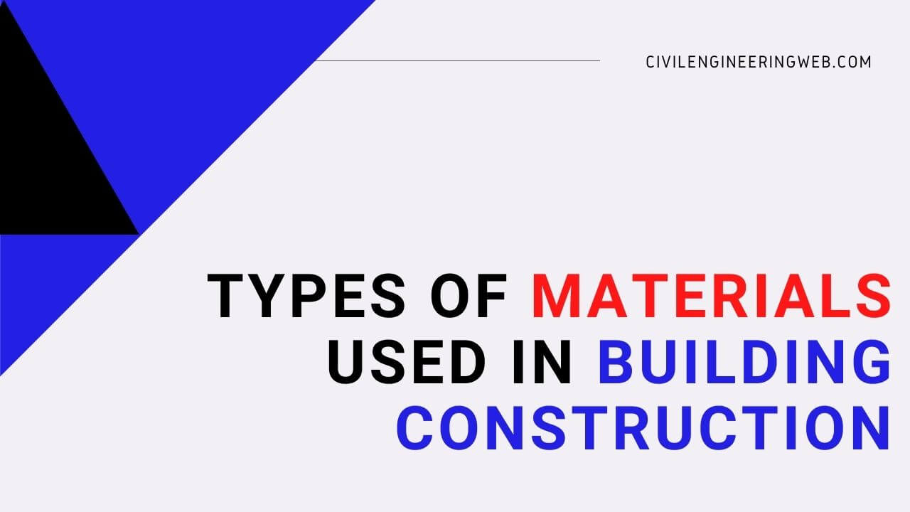 types of building materials used in construction