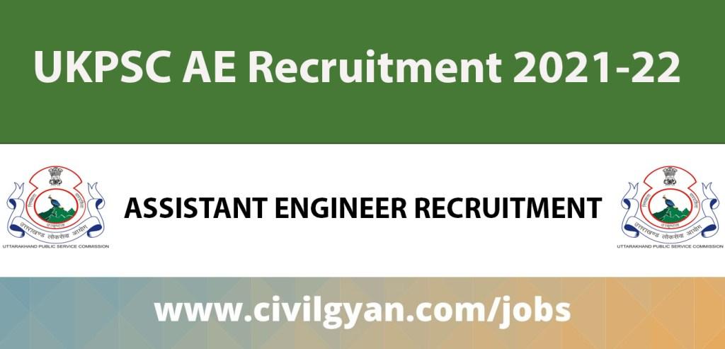 Uttrakhand UKPSC Assistant Engineer AE Recruitment 2021-2022