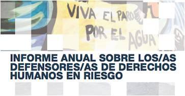 Informe Anual 2016 sobre Defensores/as de Derechos Humanos en Riesgo