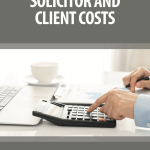 SOLICITOR AND CLIENT COSTS: A PRACTICAL GUIDE - BOOK REVIEW: BUY IT AND READ IT: £30 WORTH SPENDING