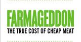 Farmageddon - The True Cost of Cheap Meat