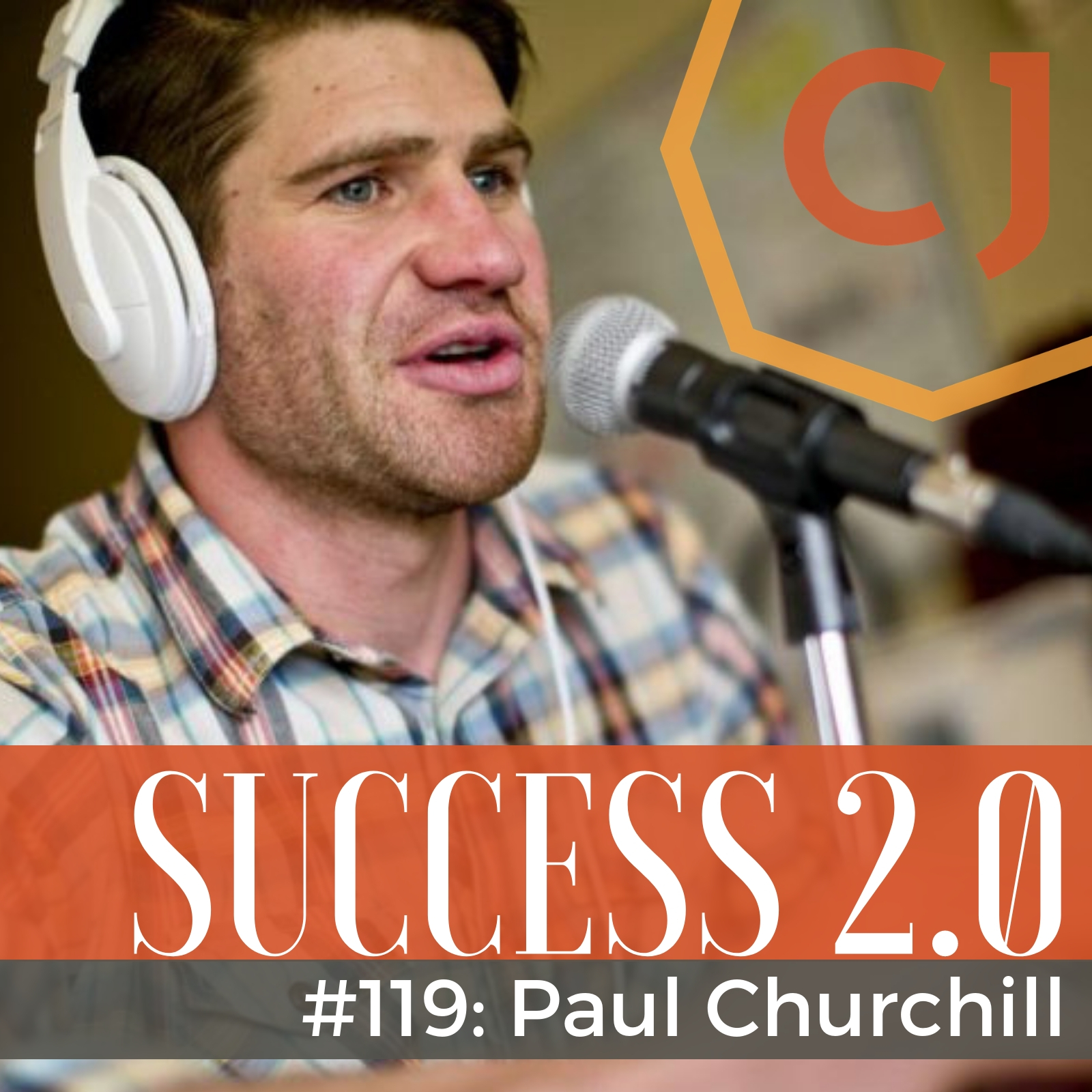 Recovery Elevator Founder Paul Churchill on Success 2.0