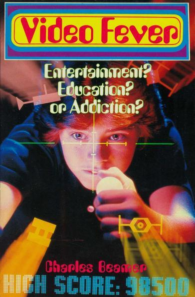 Video fever magazine cover: entertainment? education? or Addiction?