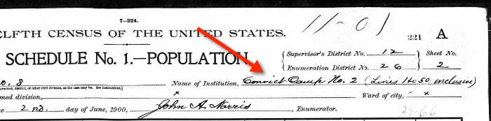 1900 US Census, Convict Camp 1